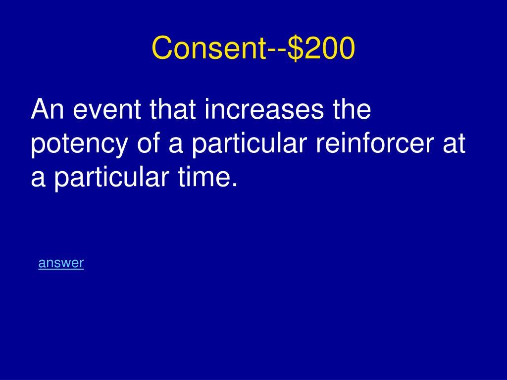 Consent--$200
