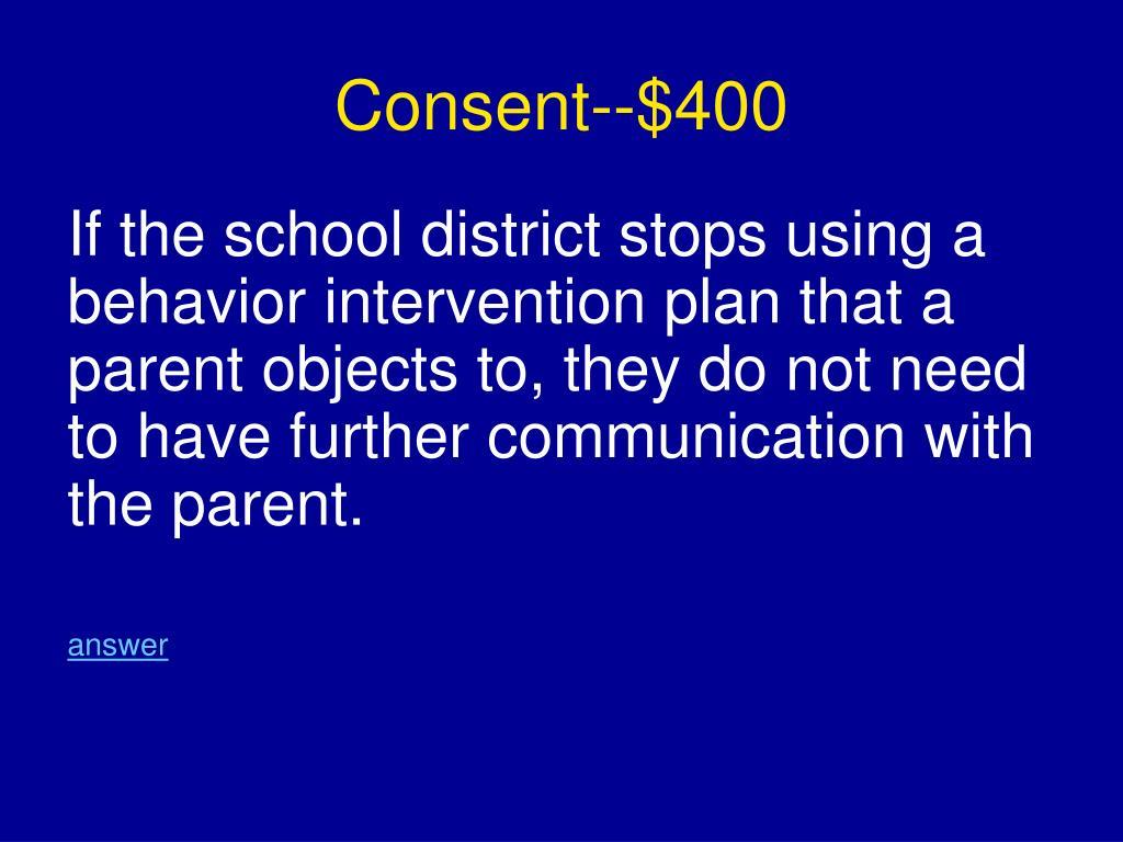 Consent--$400