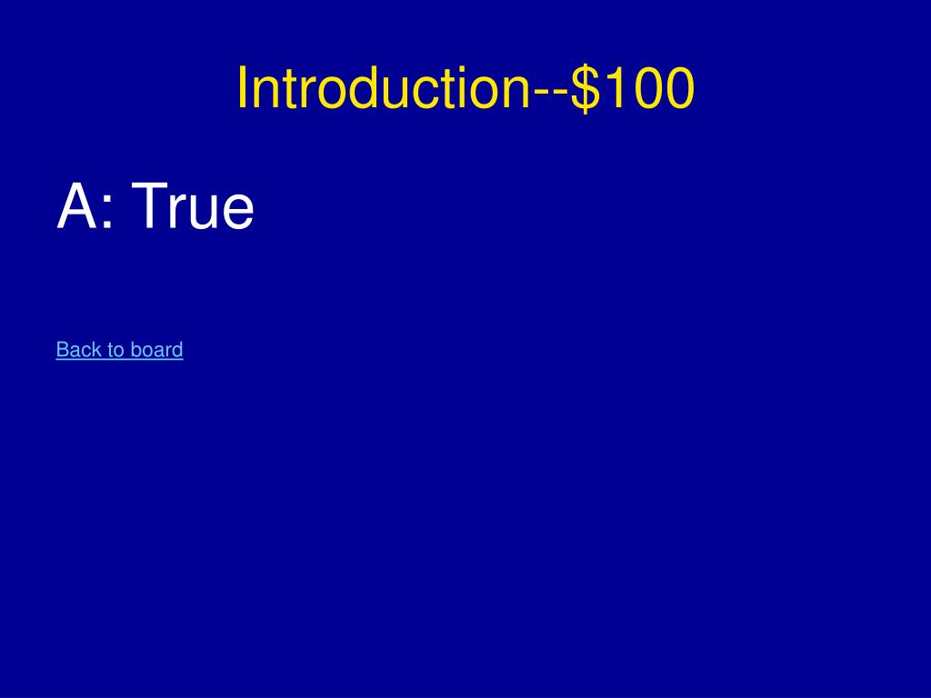 Introduction--$100