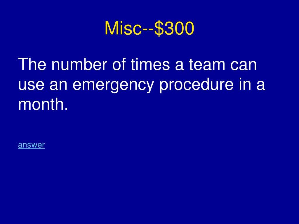 Misc--$300