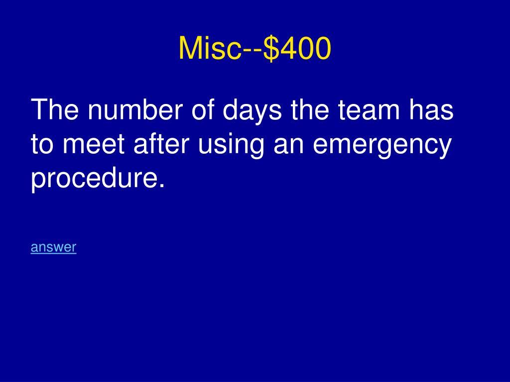 Misc--$400