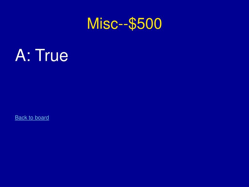 Misc--$500