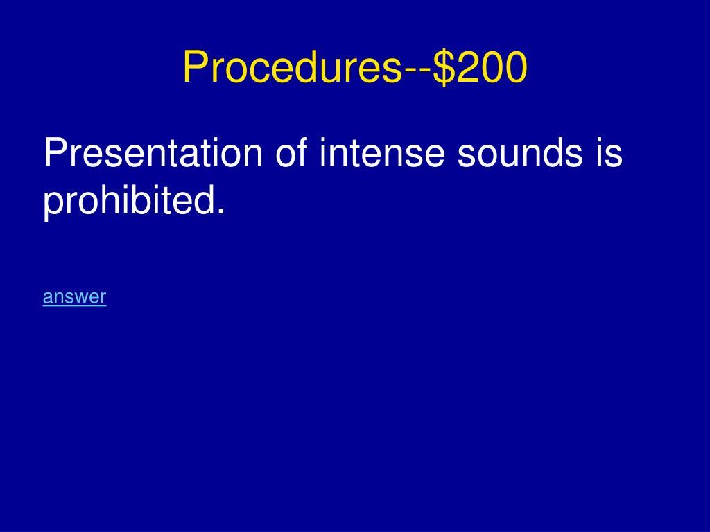 Procedures--$200