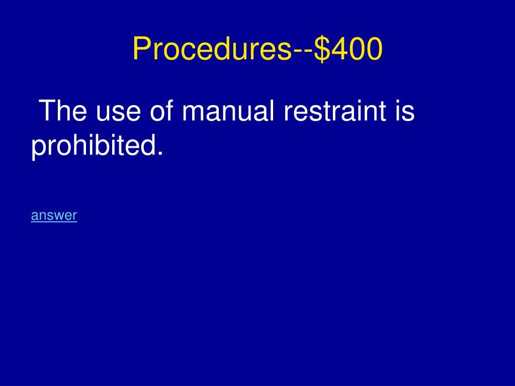 Procedures--$400