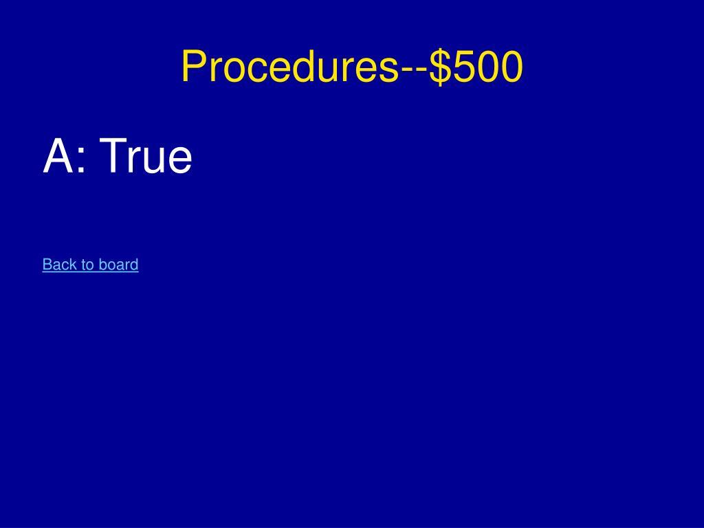 Procedures--$500