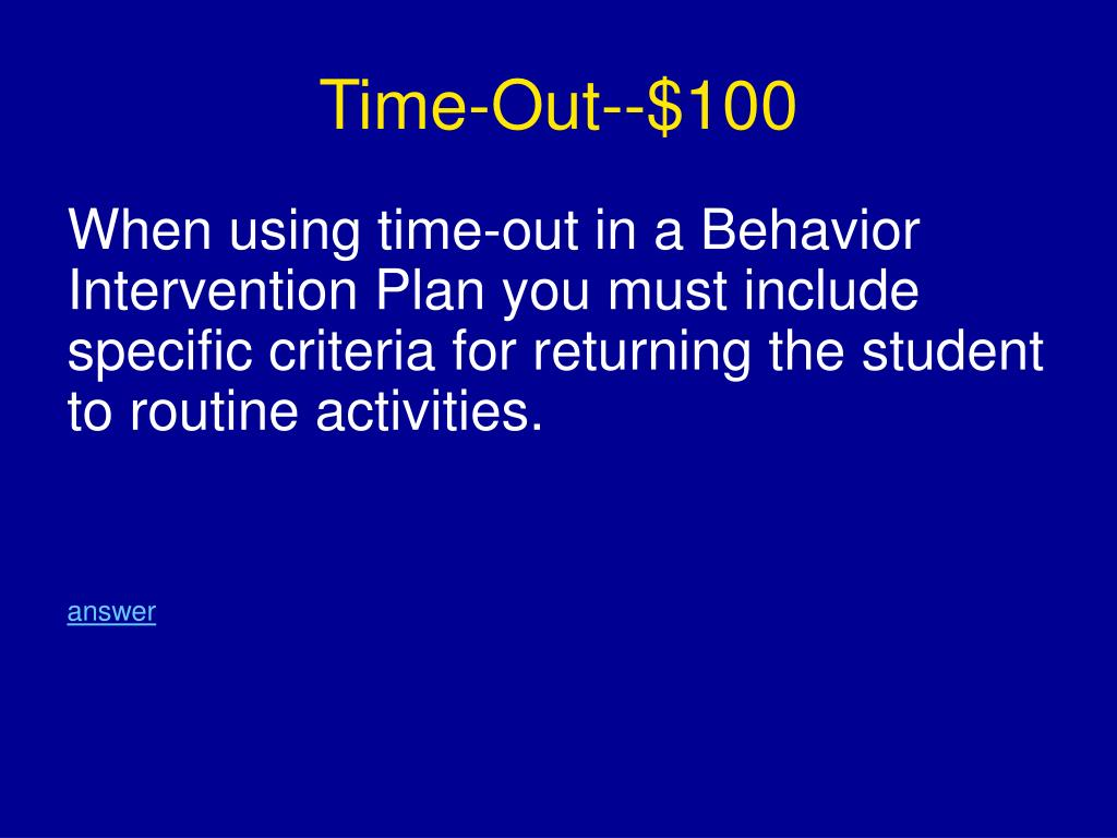 Time-Out--$100