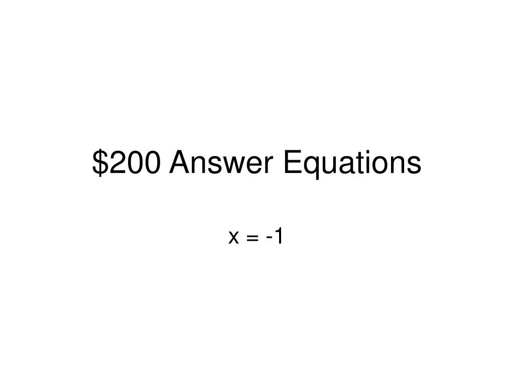 $200 Answer Equations