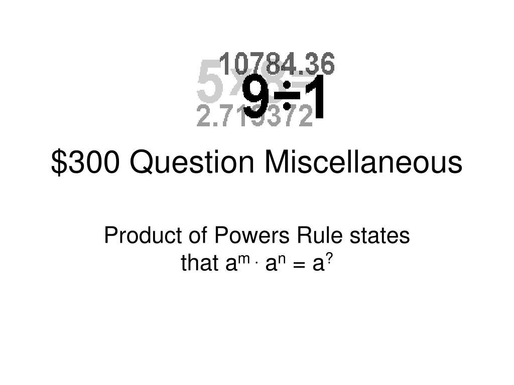 $300 Question Miscellaneous