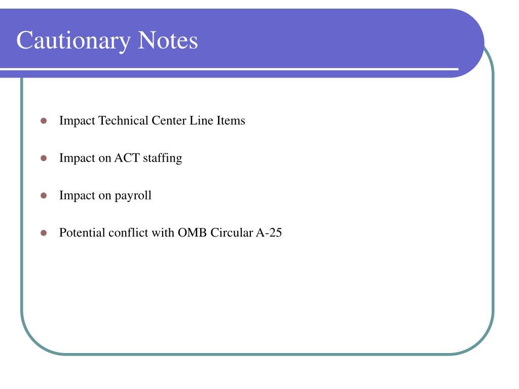 Cautionary Notes