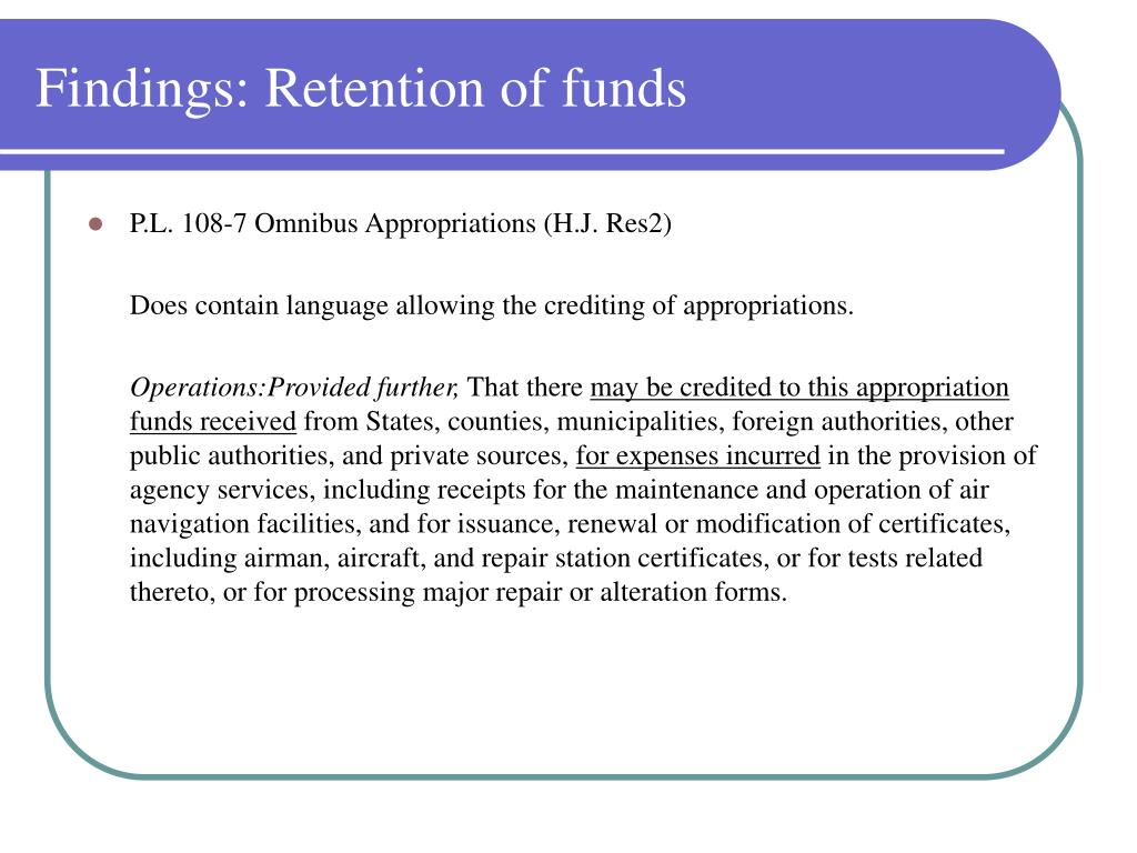 Findings: Retention of funds