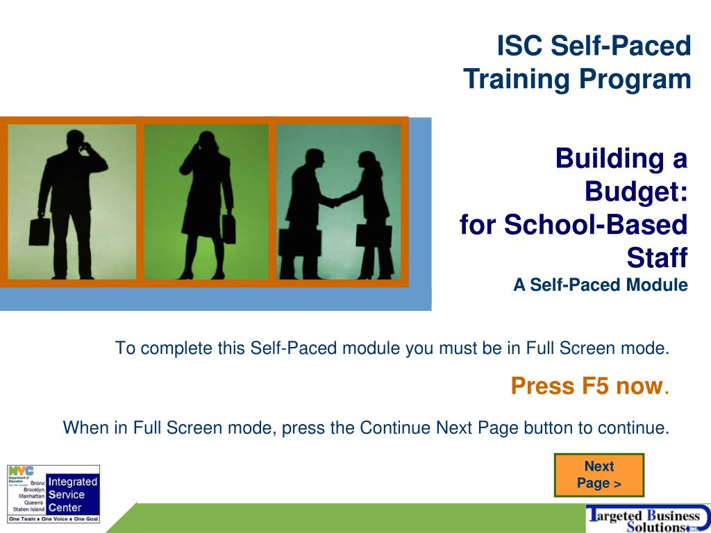 To complete this Self-Paced module you must be in Full Screen mode.