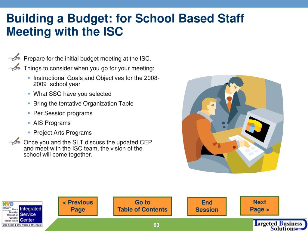 Prepare for the initial budget meeting at the ISC.