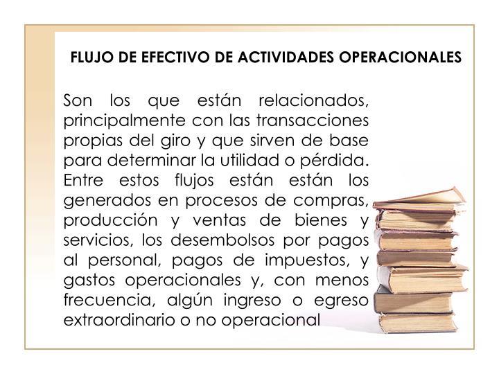 FLUJO DE EFECTIVO DE ACTIVIDADES OPERACIONALES