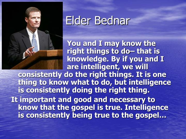 Elder Bednar