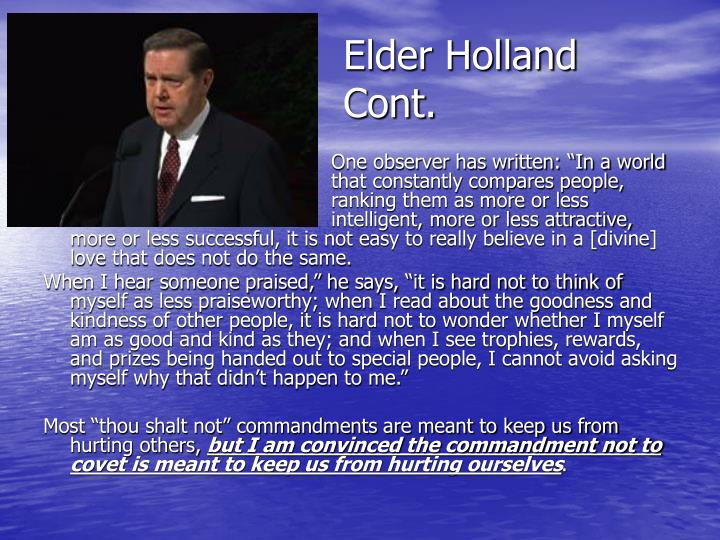 Elder Holland Cont.