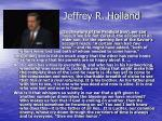 jeffrey r holland