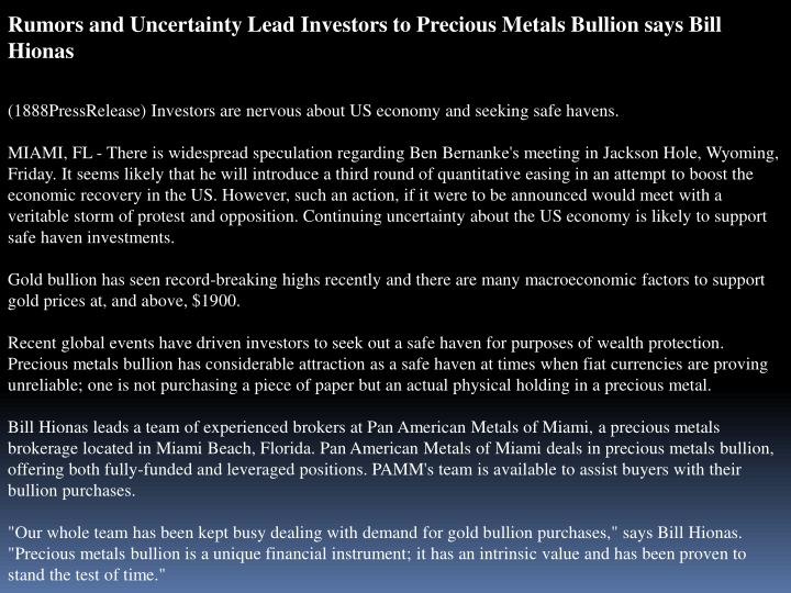 Rumors and Uncertainty Lead Investors to Precious Metals Bullion says Bill Hionas