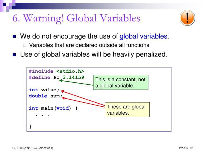 6. Warning! Global Variables
