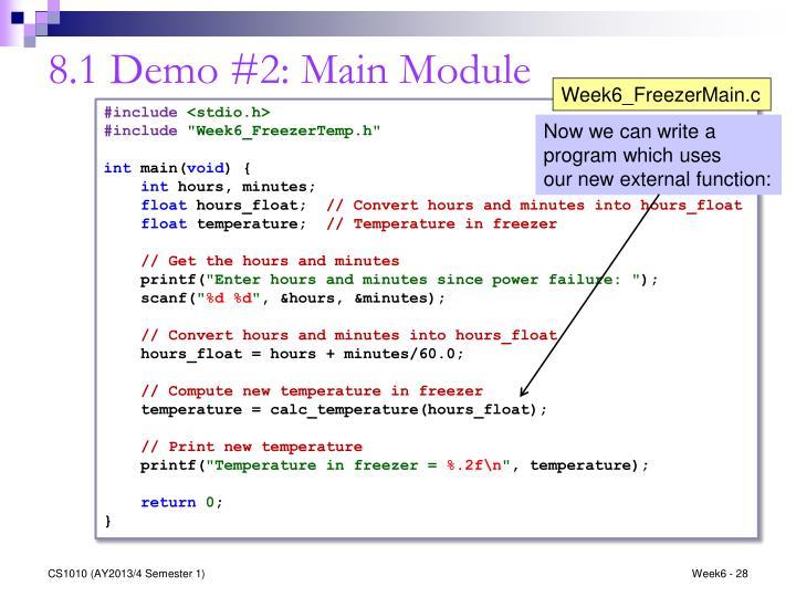 8.1 Demo #2: Main Module