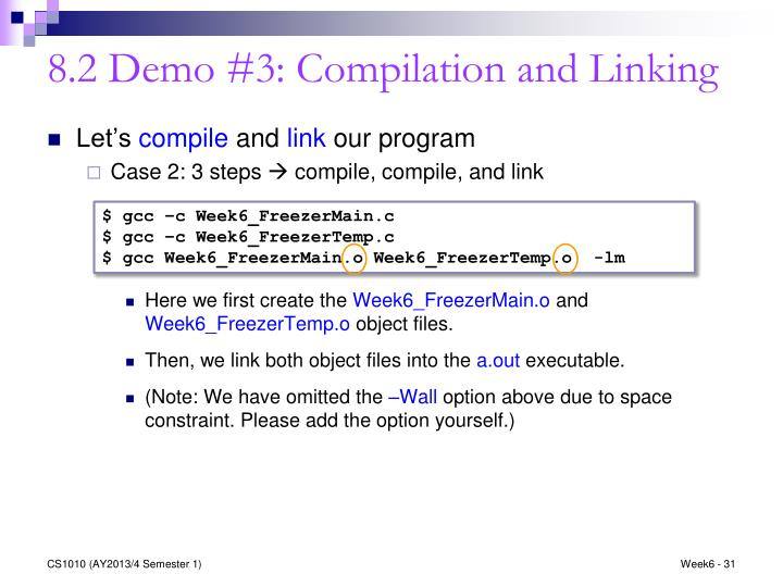 8.2 Demo #3: Compilation and Linking