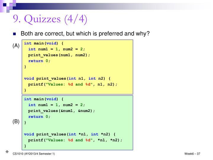 9. Quizzes (4/4)