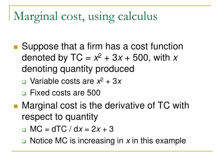 Marginal cost, using calculus