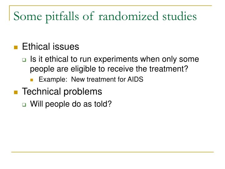 Some pitfalls of randomized studies
