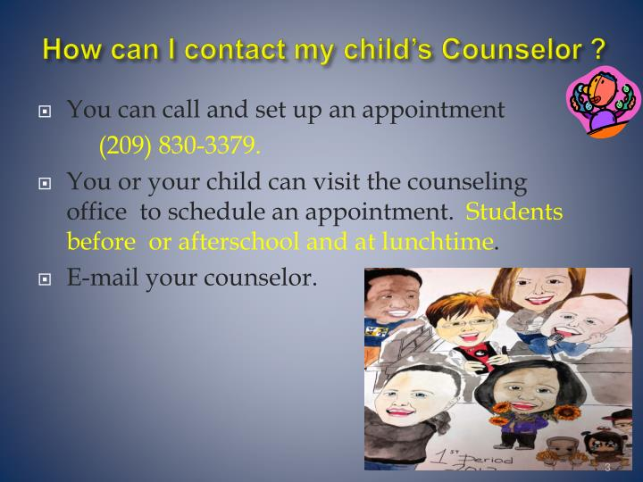 How can I contact my child's Counselor ?