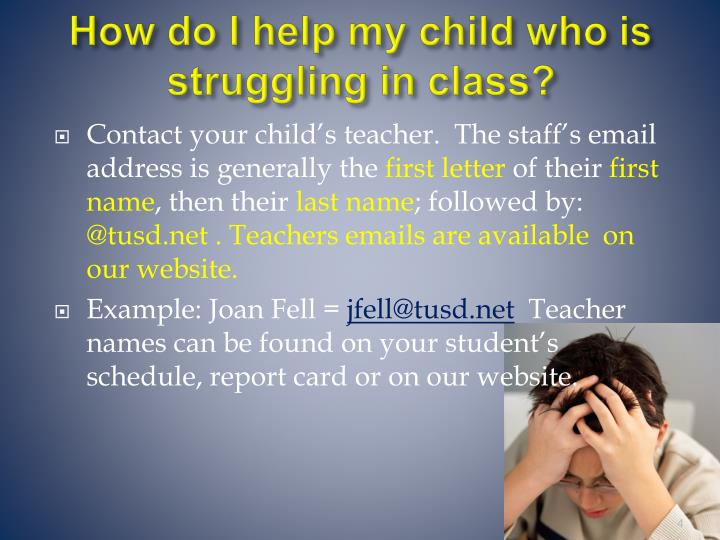 How do I help my child who is struggling in class?