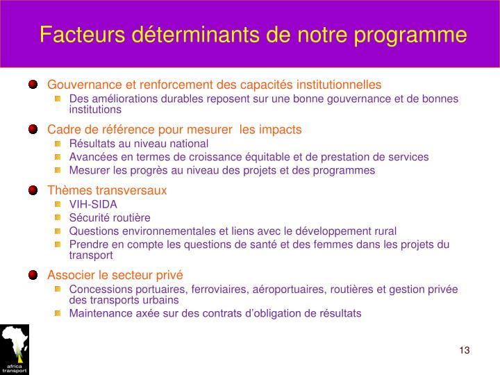 Facteurs déterminants de notre programme