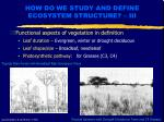 how do we study and define ecosystem structure iii