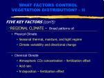 what factors control vegetation distribution ii