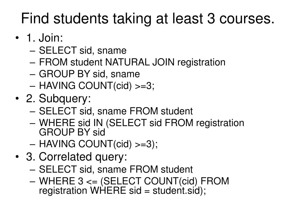 Find students taking at least 3 courses.