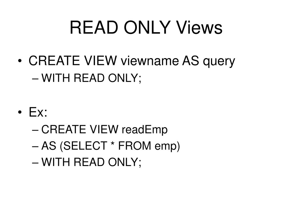 READ ONLY Views