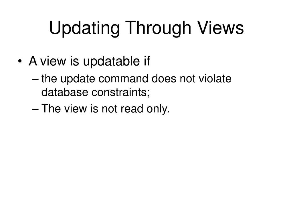 Updating Through Views
