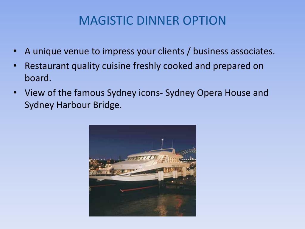 MAGISTIC DINNER OPTION