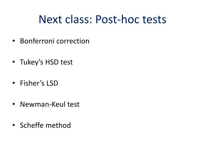 Next class: Post-hoc tests