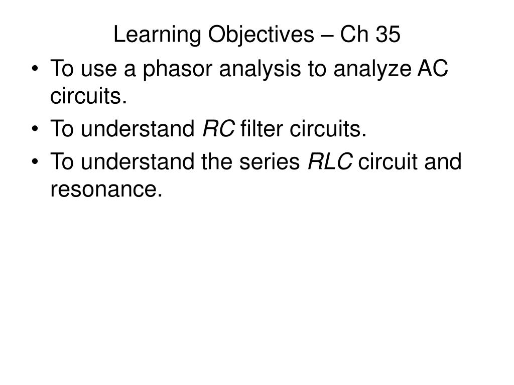 Learning Objectives – Ch 35