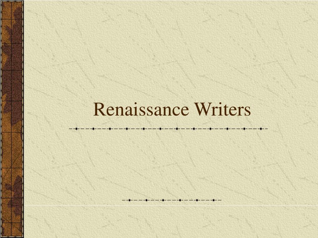 Renaissance Writers