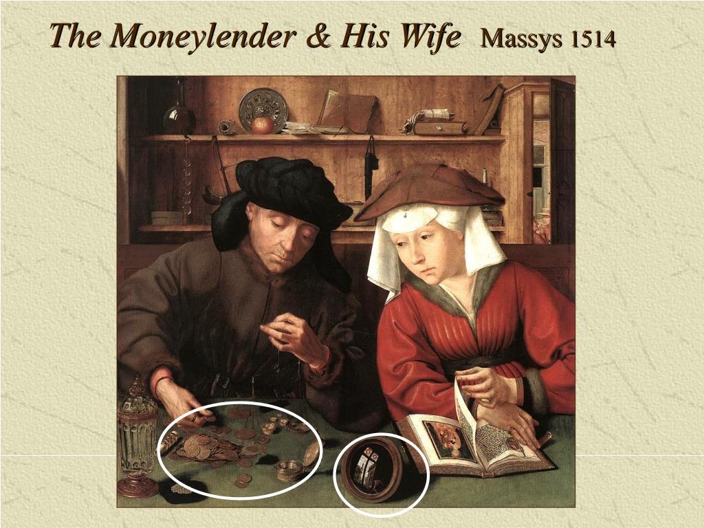 The Moneylender & His Wife