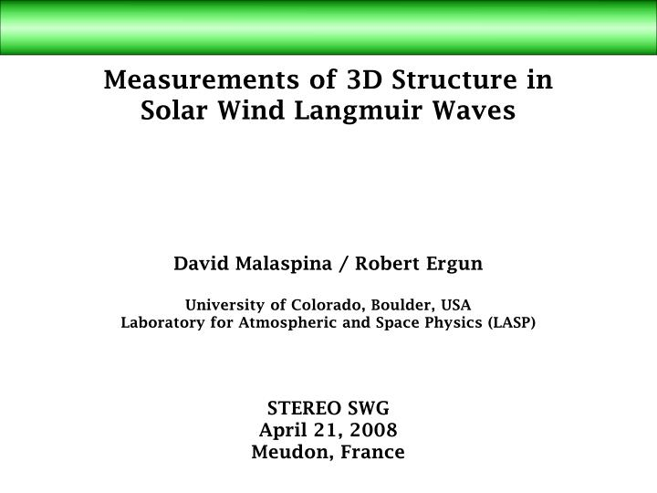 Measurements of 3D Structure in