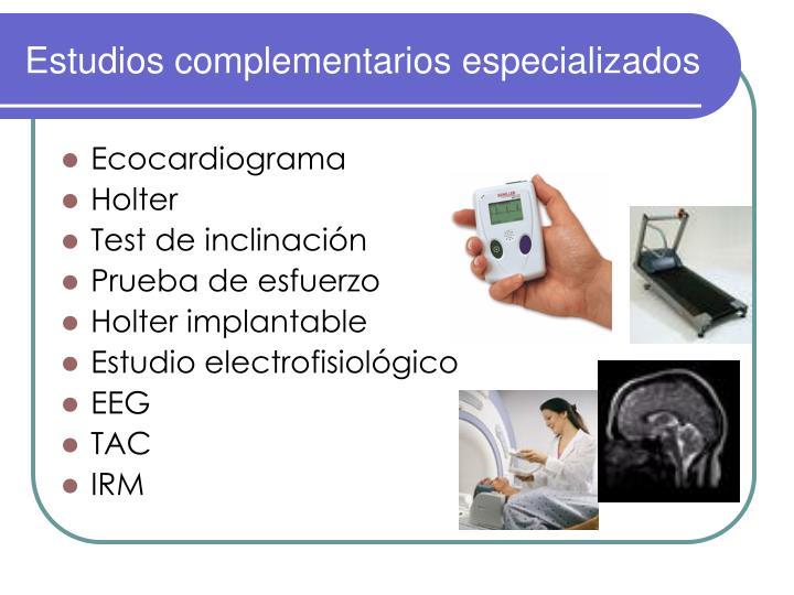 Estudios complementarios especializados