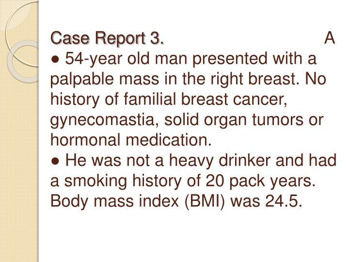 Case Report 3.