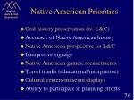 native american priorities