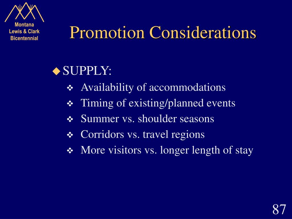 Promotion Considerations