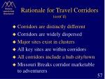 rationale for travel corridors cont d