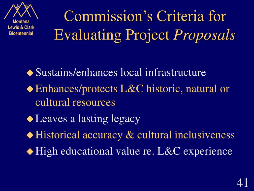Commission's Criteria for Evaluating Project