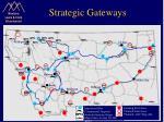 strategic gateways
