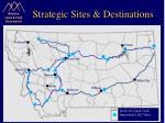 strategic sites destinations