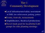 tier 1 community development